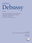 Celebrate Debussy Volume I (out of print)
