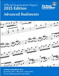 Official Examination Papers 2015 Edition - Advanced Rudiments
