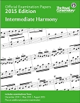 Official Examination Papers 2015 Edition - Intermediate Harmony