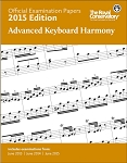 Official Examination Papers 2015 Edition - Advanced Keyboard Harmony