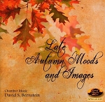 Late Autumn Moods and Images by David S. Bernstein CD