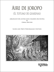 Aire de joropo for Guitar and Chamber Orchestra  Score and Parts Performance Edition