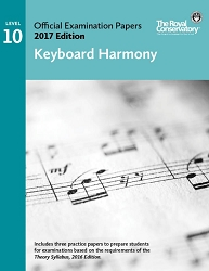 Level 10 Keyboard Harmony Examination Papers 2017 Edition