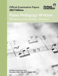 Piano Pedagogy Written Examination Papers 2017 Edition