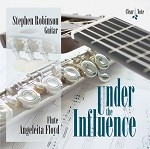Under the Influence Stephen Robinson - Guitar & Angeleita Floyd - Flute