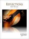 Reflections Intermediate Contemporary Guitar Solos by Rex Willis