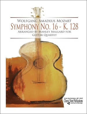 Symphony No 16 K128 for Guitar Quartet by W. A. Mozart