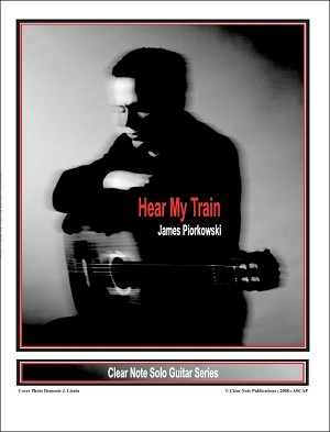 Hear My Train by James Piorkowski