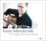 Through The Centuries CD by Kevin Manderville