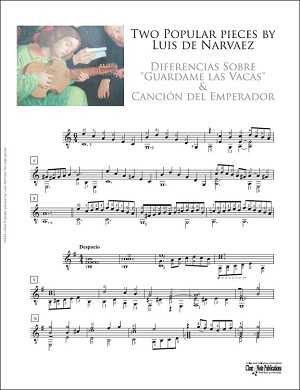 Two Popular pieces by Luis Narvaez (Guardame las Vacas & Cancion del Emperador)