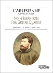 L'Arlesienne - No. 4 Farandole by Georges Bizet - For Guitar Quartet