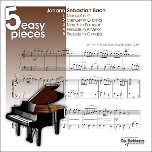 Bach - 5 Easy Pieces for Piano - MUSIC BOOK AND AUDIO DOWNLOAD