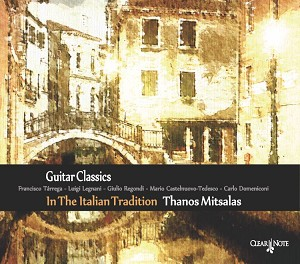 In The Italian Tradition Guitar Classics by Thanos Mitsalas