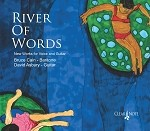 River Of  Words CD with Bruce Cain and David Asbury