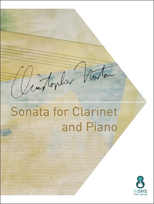 Sonata for Clarinet and Piano by Christopher Norton