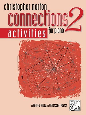 Christopher Norton Connections for Piano Activities 2 (NO LONGER AVAILABLE)
