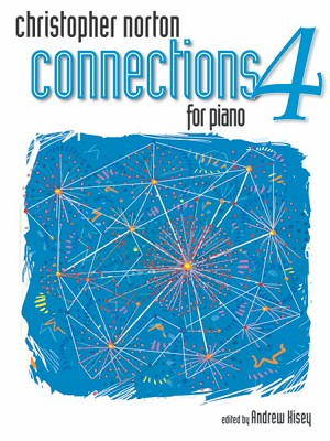 Christopher Norton Connections for Piano Repertoire 4