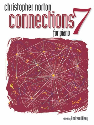 Christopher Norton Connections for Piano Repertoire 7