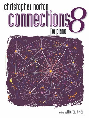 Christopher Norton Connections for Piano Repertoire 8