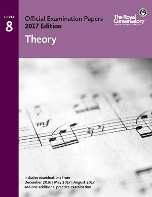 Level 8 Theory Examination Papers 2017 Edition