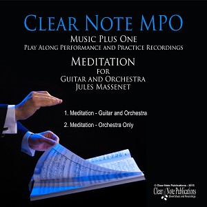 Meditation for Guitar and Orchestra by Jules Massenet  MPO Play-Along Edition