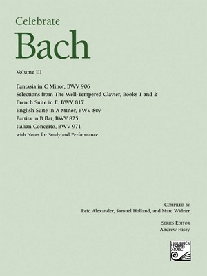Celebrate Bach Volume III (out of print)