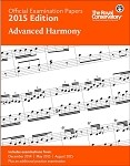 Official Examination Papers 2015 Edition - Advanced Harmony