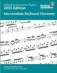 Official Examination Papers 2015 Edition - Intermediate Keyboard Harmony