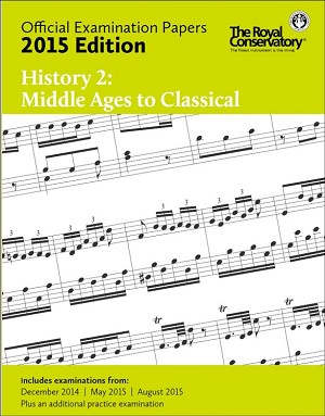 Official Examination Papers 2015 Edition - History 2: Middle Ages to Classical