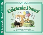 Celebrate Piano! Lesson and Musicianship 1A