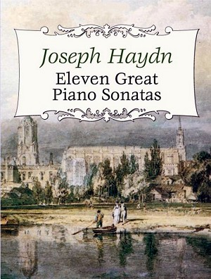 Eleven Great Piano Sonatas by Joseph Haydn