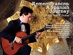 Remembrances - A Spanish Journey - Gregg Nestor - Guitar