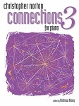 Christopher Norton Connections for Piano Repertoire 3