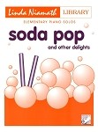 Soda Pop and Other Delights