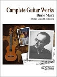 The Complete Guitar Works by Burle Marx
