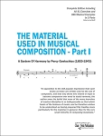 THE MATERIAL USED IN MUSICAL COMPOSITION - Part I
