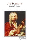 Six Sonatas by Antonio Vivaldi Arranged for Cello and Guitar