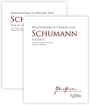 Masterworks of German Lied - Volumes 4-5 Robert Schumann