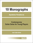 Ten Monographs for Young Guitarists by Apostolos Paraskevas