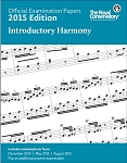 Official Examination Papers 2015 Edition - Introductory Harmony