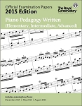 Official Examination Papers 2015 Edition - Piano Pedagogy Written (Elementary, Intermediate, Advanced)