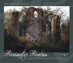 Romantic Realms by Michael Rickman - CD