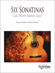 Six Sonatinas by Carl Philipp Emanuel Bach for Solo Guitar