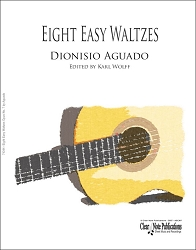 Eight Easy Waltzes Opus No. 7 by Dionisio Aguado for Solo Guitar