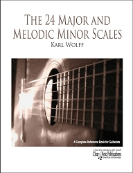 The 24 Diatonic Major and Melodic Minor Scales for Guitar