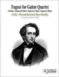 Fugues Volume 1 by Felix Mendelssohn for Guitar Quartet