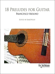 18 Preludes for Guitar by Francesco Molino for Solo Guitar