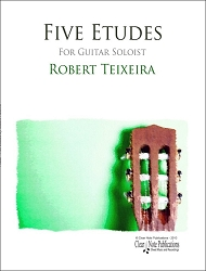 5 Etudes By  Robert Teixeira