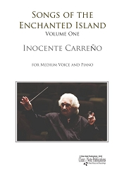 Songs of the Enchanted Island By Inocente Carreño - Volume 1