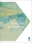 Idaho Suite for Solo Piano by Christopher Norton